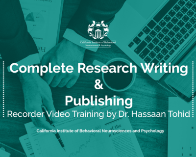 Complete Research Writing and Publishing Recorded Video Training <br> by Dr. Hassaan Tohid